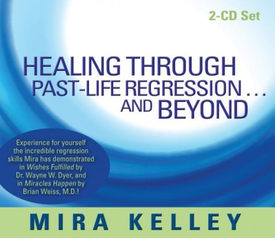 Healing Through Past-Life Regression and Beyond